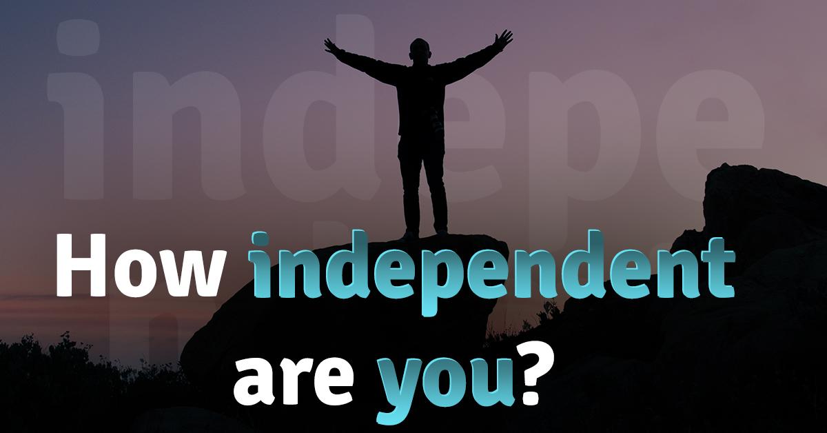 IndepedentAreYou