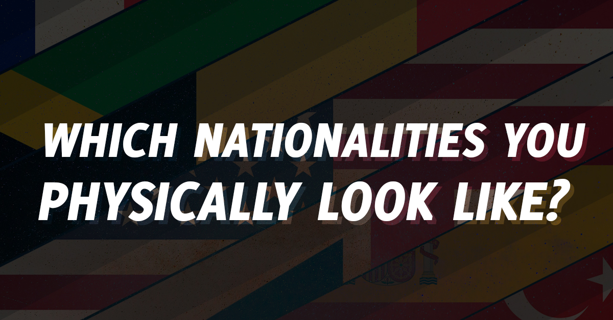 NationalityPhysically